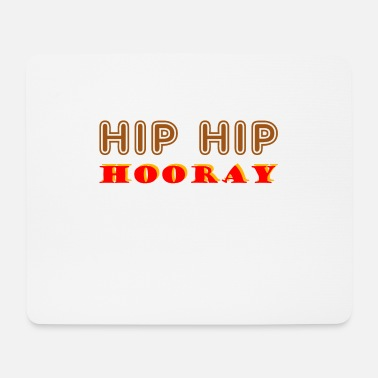 Hippie Hip Hip Hourra - Tapis de souris