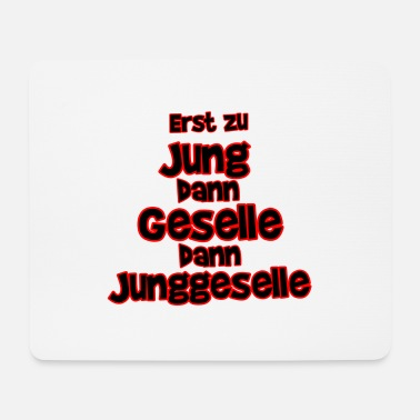Junggeselle Junggeselle - Mousepad