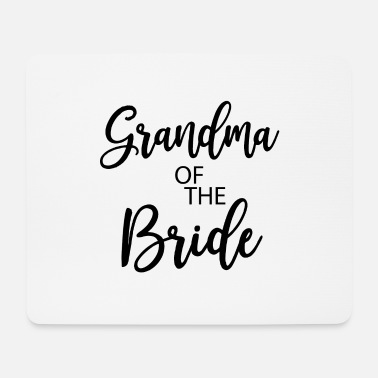 Bride Grandma of the Bride gift - Mouse Pad