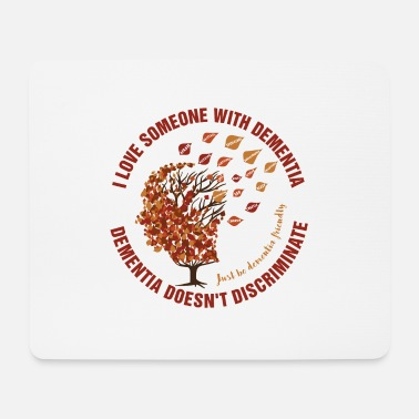 Mixed Dementia Dementia Doesn't Discriminate - Mouse Pad