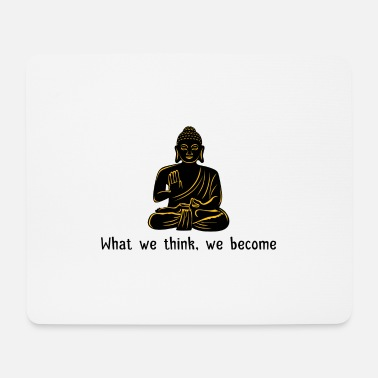 Shiva What we think we become Geschenk - Mousepad