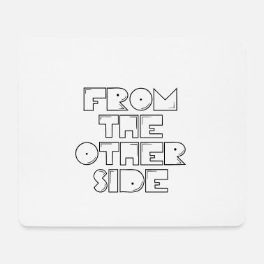 Ego FROM THE OTHER SIDE STATEMENT UNIQUE OUTFIT - Mouse Pad
