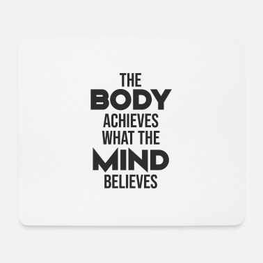 Achieve Goals Body Mind -Gift Idea - Mouse Pad