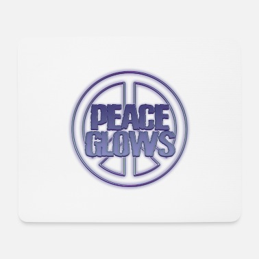 Disarmament PEACE GLOWS BLUE! - Mouse Pad
