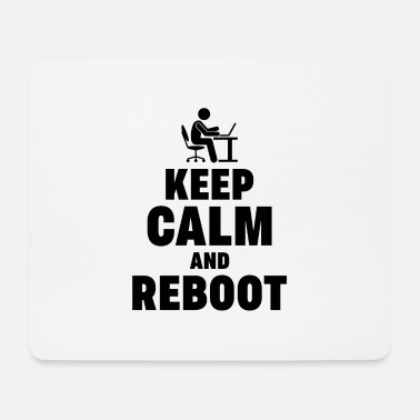 Reboot Keep Calm and Reboot Admin Sysadmin gift - Mouse Pad