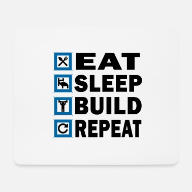 EAT SLEEP BUILD REPEAT - Tapis de souris