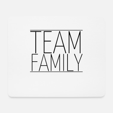 Family family - team family - Mouse Pad