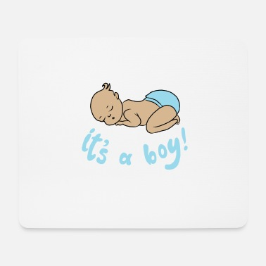 Its a boy baby boy pregnant gift boy - Mouse Pad