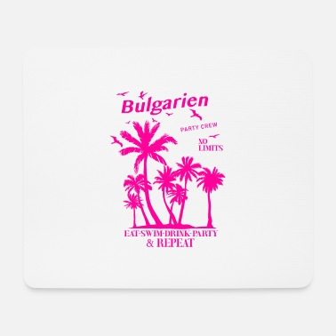 Bulgaria party - Mouse Pad