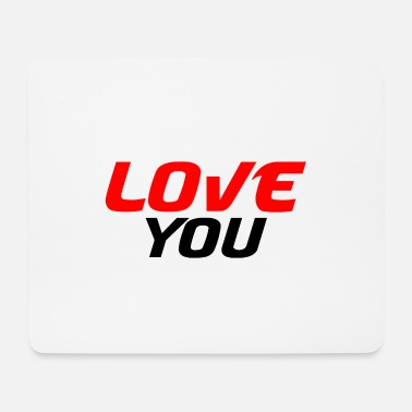I Heart I love you - Mouse Pad