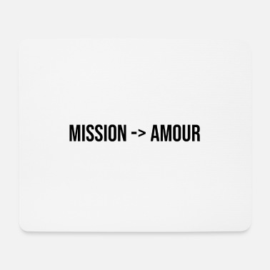 Romantic mission love couple gift romantic message - Mouse Pad