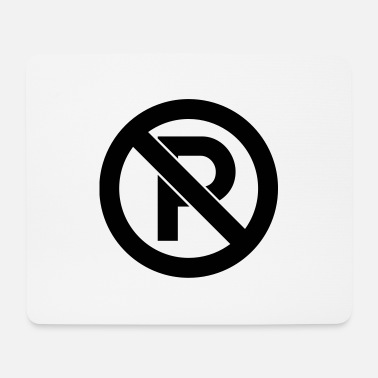 Park No parking - Mouse Pad
