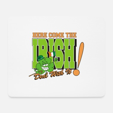 Funny Irish Irish Here Come The Irish Funny - Mouse Pad