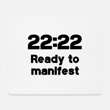 2222 2222 ready to manifest - Mousepad