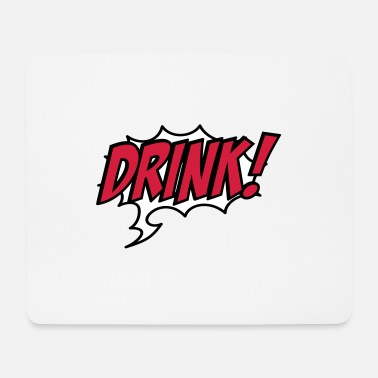 Drinking drink - Mouse Pad