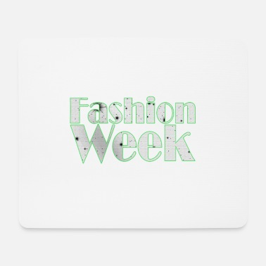 Week Fashion Week - Fashion Week - Mouse Pad