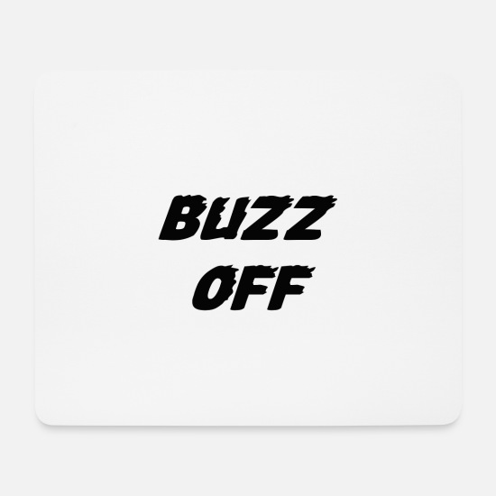 Offensive Mousepads  - Buzz off - Mousepad Weiß
