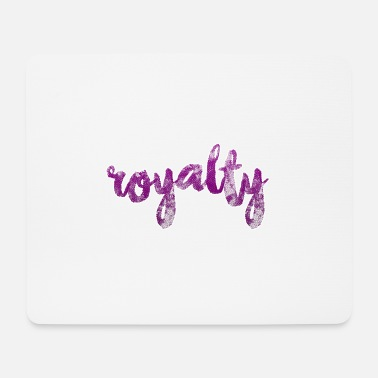 Royalty royalty 2 y - Mouse Pad
