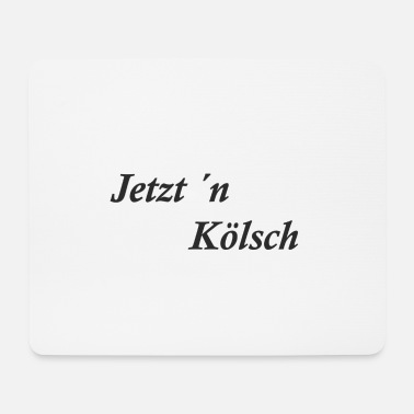 Kölsch NOW KÖLSCH - Mouse Pad