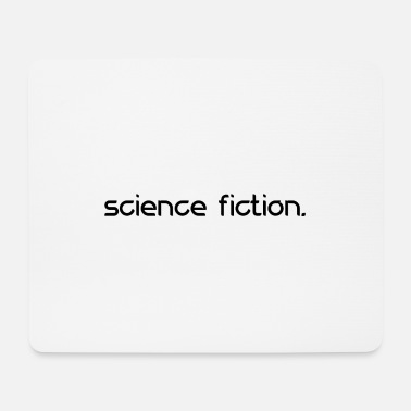 Science Fiction science fiction - Mouse Pad