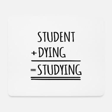 Student Spruch Studenten Spruch - Mousepad