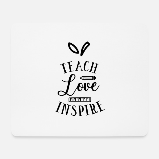 Birthday Mouse Pads - Teach love inspire - Mouse Pad white