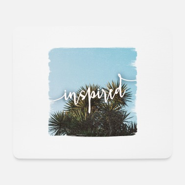 Inspirational Inspired - Mouse Pad