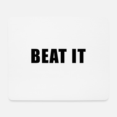 Beat Beat it - Mouse Pad