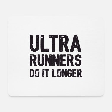 Forest Ultra Runners Do It Longer - Mouse Pad