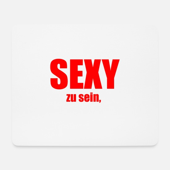 Birthday Mouse Pads - job sexy - Mouse Pad white
