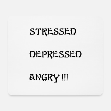 Stress stressed - Mouse Pad