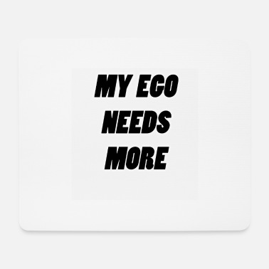 Ego my ego my ego black - Mouse Pad