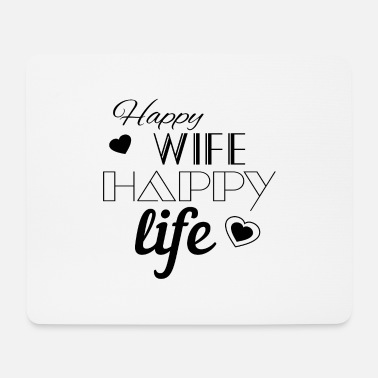 Happy Happy Wife Happy Life Happy - Mouse Pad