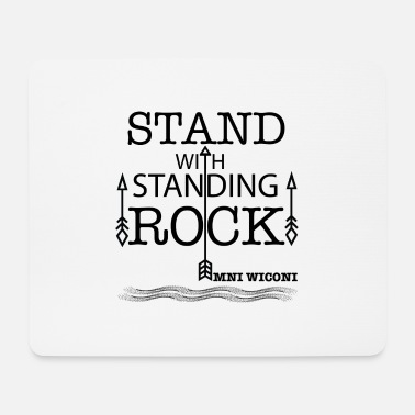 Stand STAND WITH STANDING ROCK - Mouse Pad