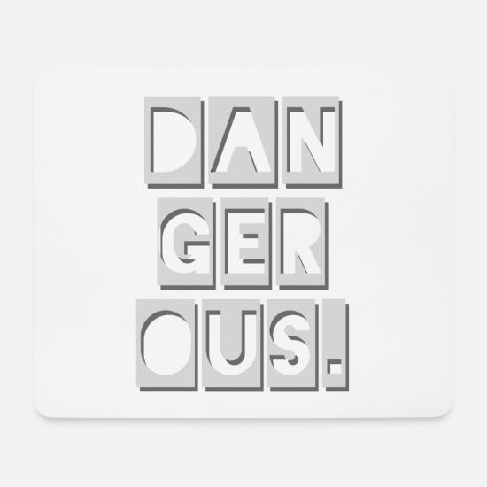 Weightlifting Mouse Pads - DANGEROUS * DANGEROUS - Mouse Pad white