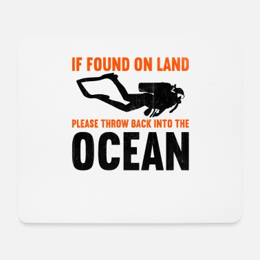 Suit If found on land, please throw back into the ocean - Mouse Pad