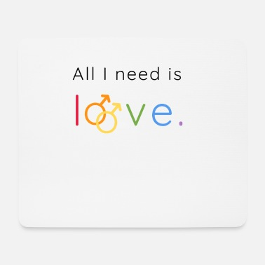 Regenbogen All I need is love and peace | LGBTQI+ | ALLY - Mousepad