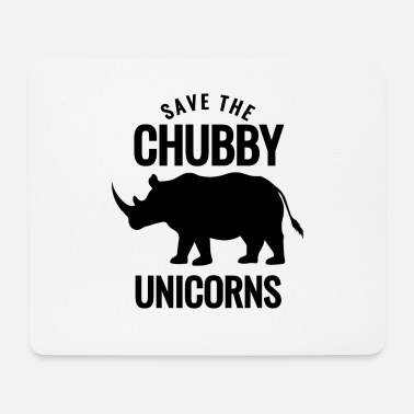 Save The Chubby Save the Chubby Unicorns - Mousepad