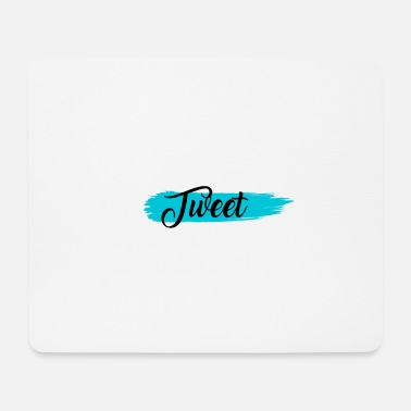 Tweet Tweet - Mouse Pad