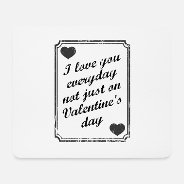 Proof Of Love Valentine's Day saying love proof - Mouse Pad