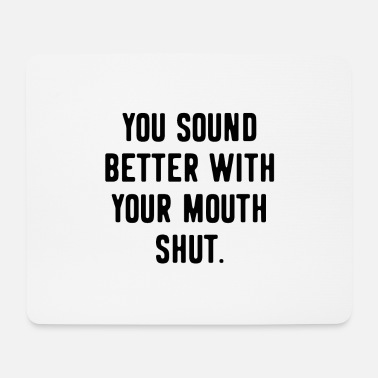 Provocation Provocation provocative Funny saying - Mouse Pad