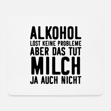 Milch Alkohol Party Lustiger Spruch - Mousepad (Querformat)