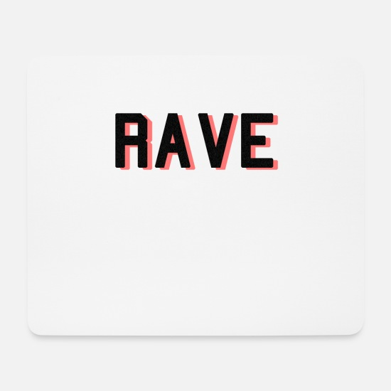 Rave Mouse Pads - rave - Mouse Pad white