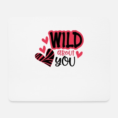 I Love Party Wild about you - Mousepad