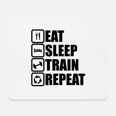 Push Up eat sleep train repeat - Mouse Pad