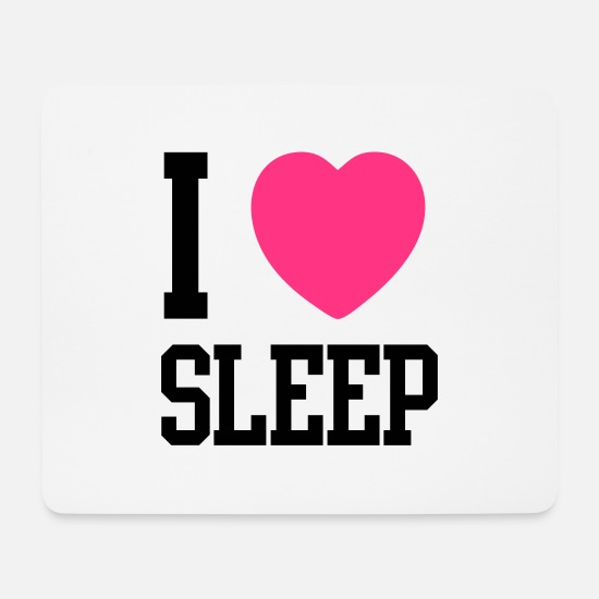 Romantisch Mousepads  - I HEART SLEEP - Mousepad Weiß