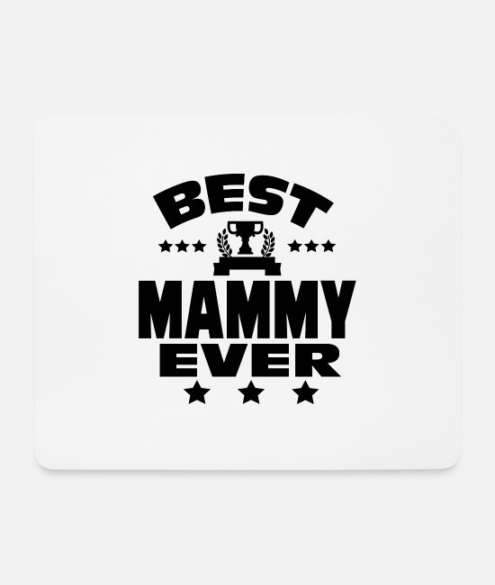 Pregnant Mouse Pads - BEST MAMMY EVER - Mouse Pad white