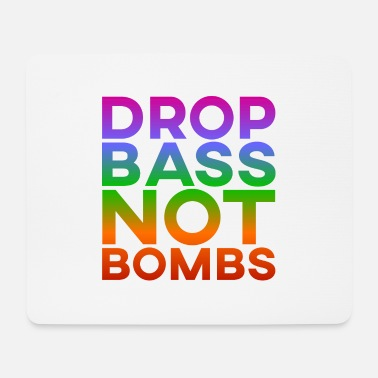 Trance Drop Bass Not Bombs - Tappetino mouse