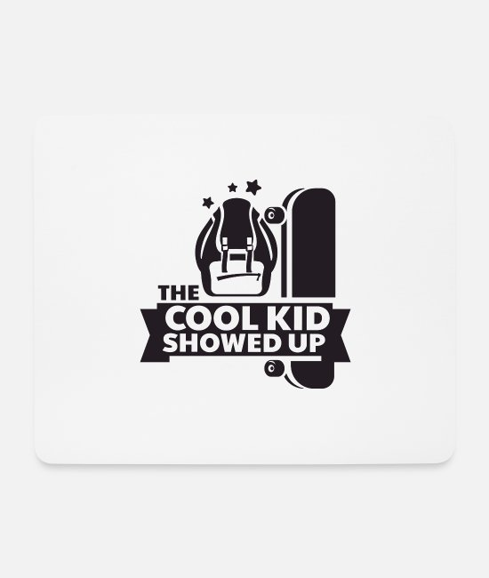 Baby Boss Mouse Pads - The Cool Kid Showed Up Fun And Cool Design - Mouse Pad white
