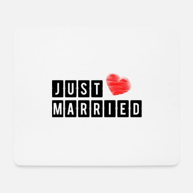 I Heart JUST MARRIED. JE T'AIME. I LOVE YOU. AMOUR. LOVE. - Tapis de souris